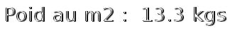 poid m2 11.8