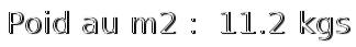 poid m2 11.2